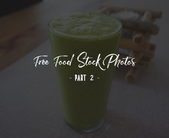 Free Food Stock Photos Part 2
