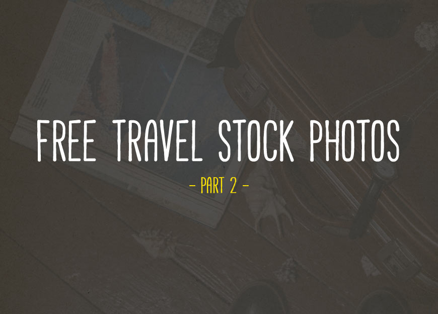 Free Travel Stock Photos – Part 2