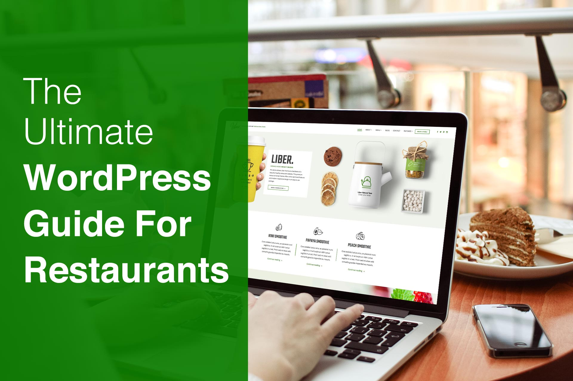 Using a WordPress Restaurant Theme to Boost Business – The Ultimate Guide (2018)